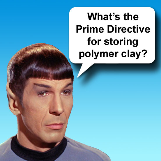 Spock's  Polymer Clay Storage Prime Directive