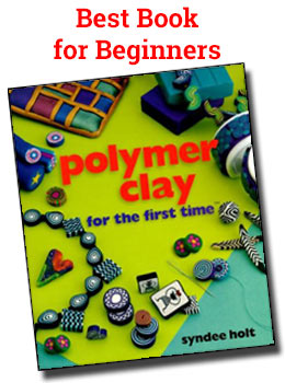 Polymer Clay for the First Time by Syndee Holt. Best book for beginners. Check it out on Amazon